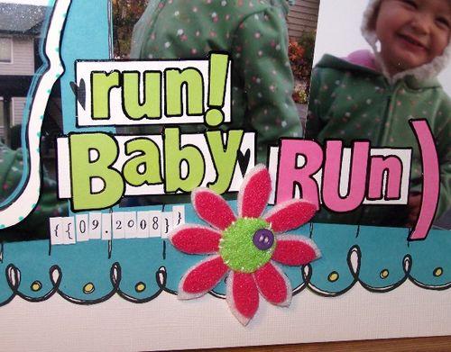 Run baby run detail a
